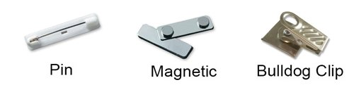 Fasteners for name badges, magnetic, pin-on or clip styles to hold securely to shirts or pockets.